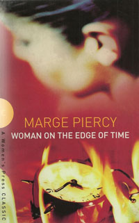 an analysis of the characters in the novel woman on the edge of time by marge piercy Page: 1 woman on the edge of time: observations by miriam rosenthal woman on the edge of time, by marge piercy, published in 1976, gives us vivid multiple pictures of.